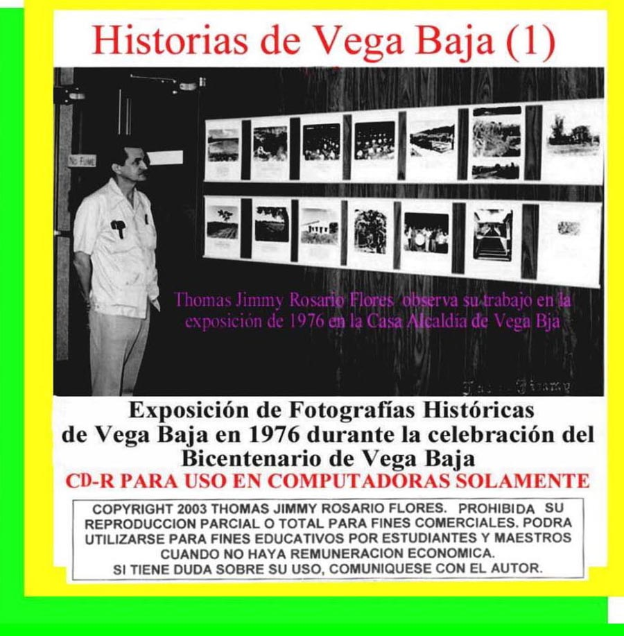 Historias de Vega Baja Vol. 1 Cd Exposición Fotos Históricas 1976