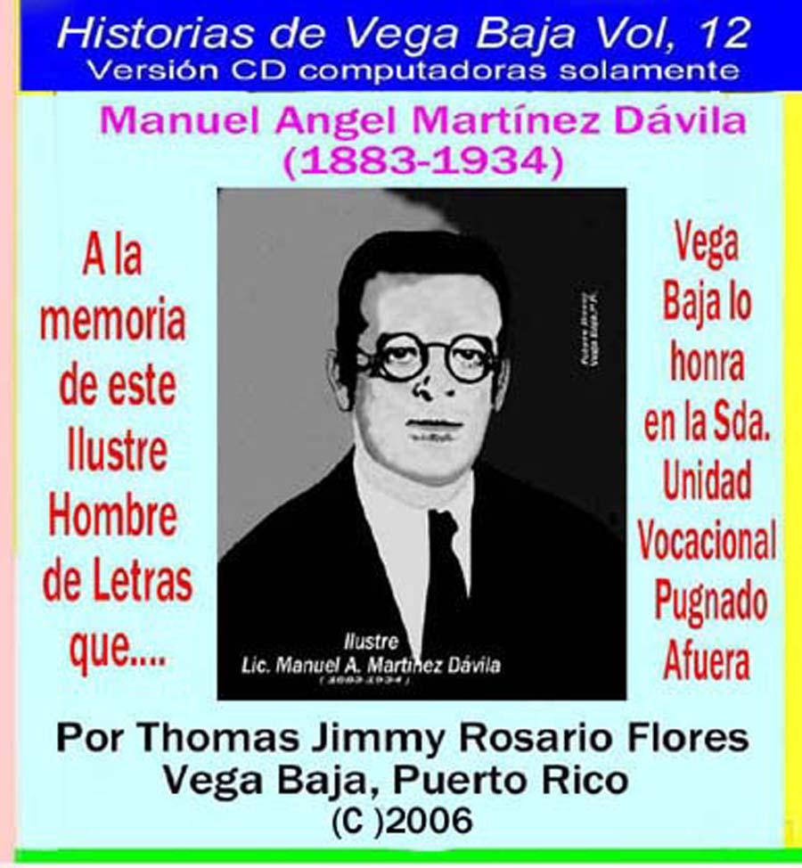 Historias de Vega Baja Vol. 12 Cd Ilustre Manuel A. Martínez Dávila