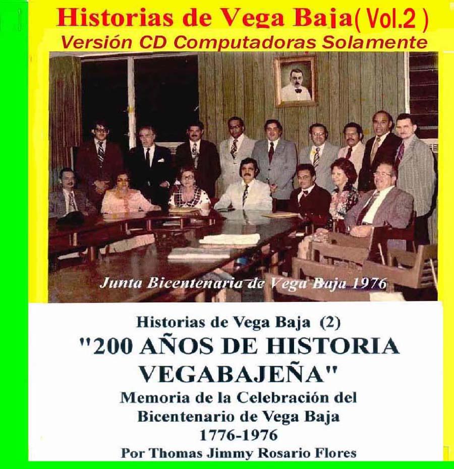 Historias de Vega Baja Vol. 2 Cd Celebración Bicentenario