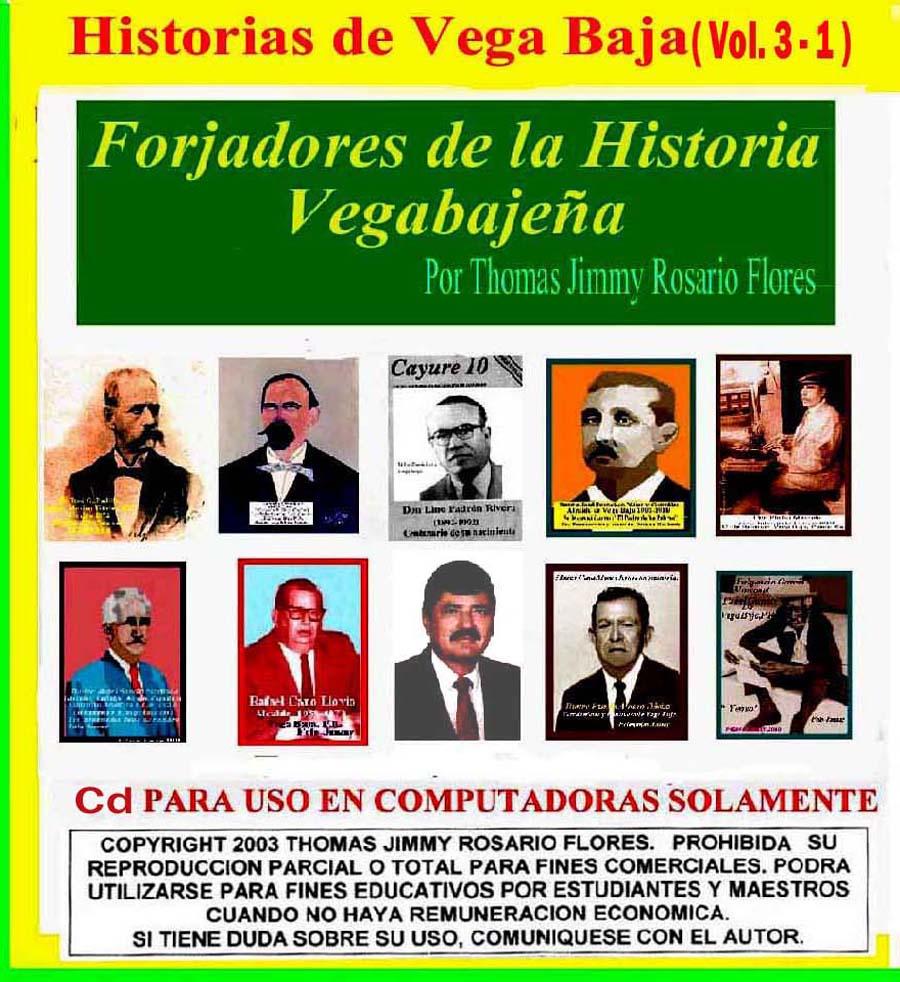 Historias de Vega Baja Vol. 3-1Cd Forjadores de Nuestra Historia