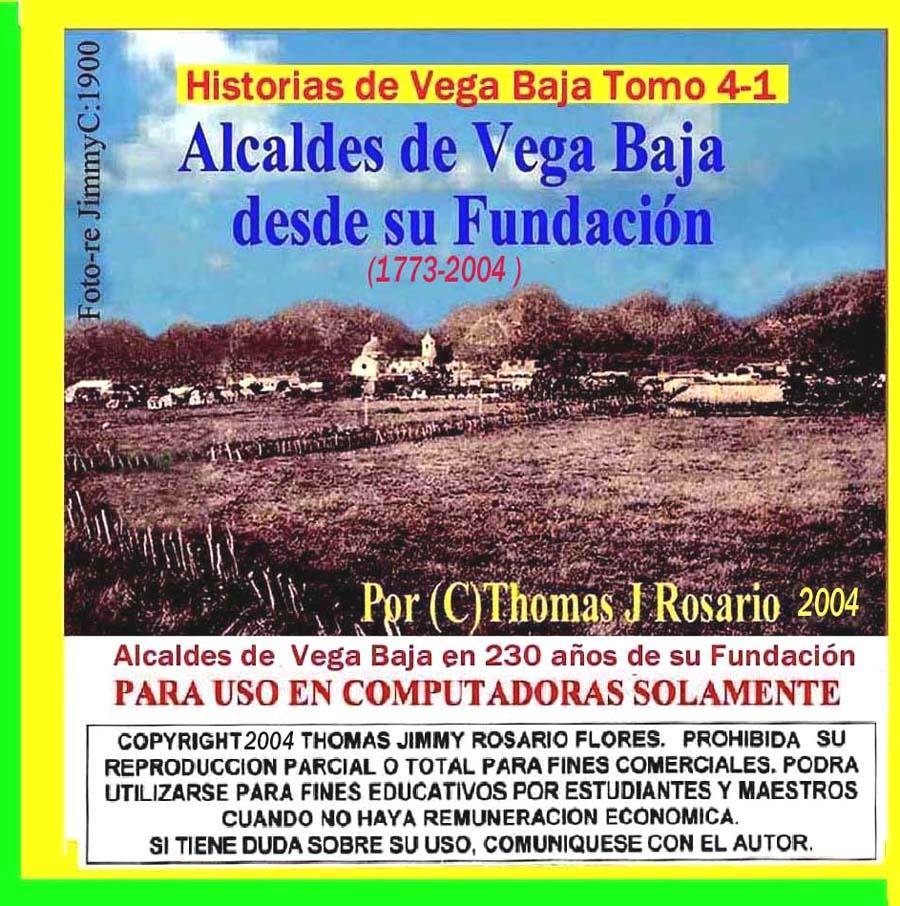 Historias de Vega Baja Vol. 4-1 Cd Alcalde de Vega Baja