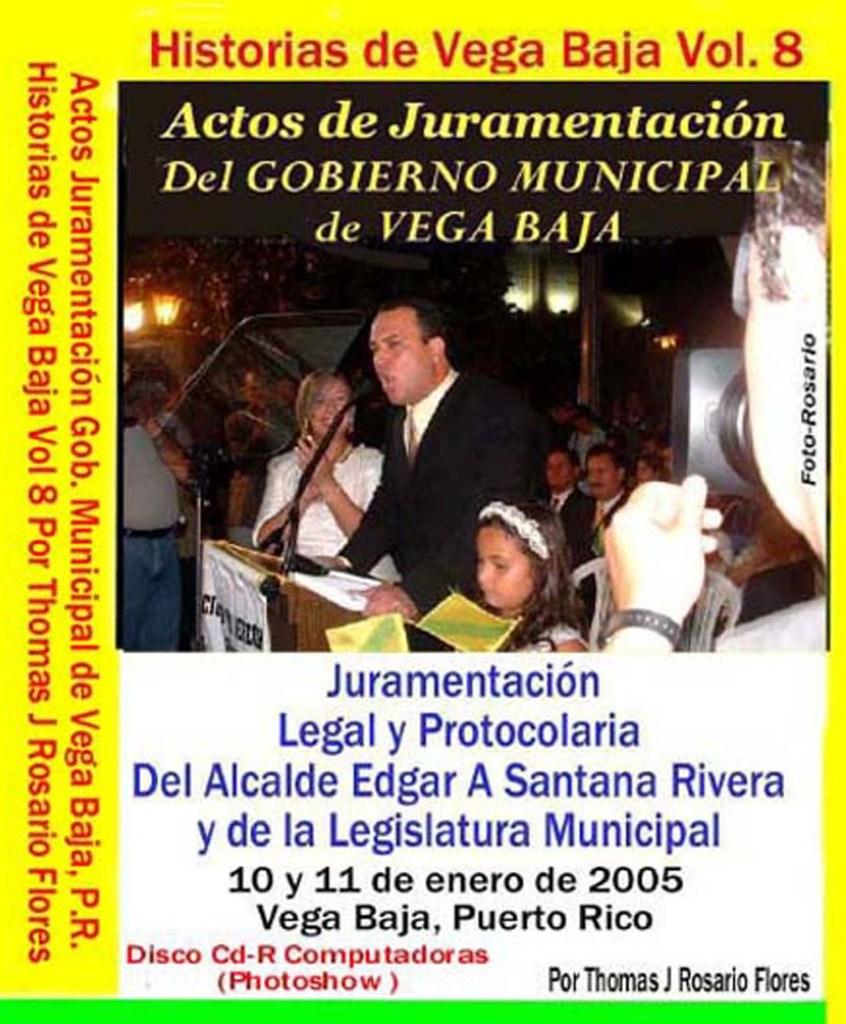 Historias de Vega Baja Vol. 8 Cd Juramentación Alcalde Edgar Santana