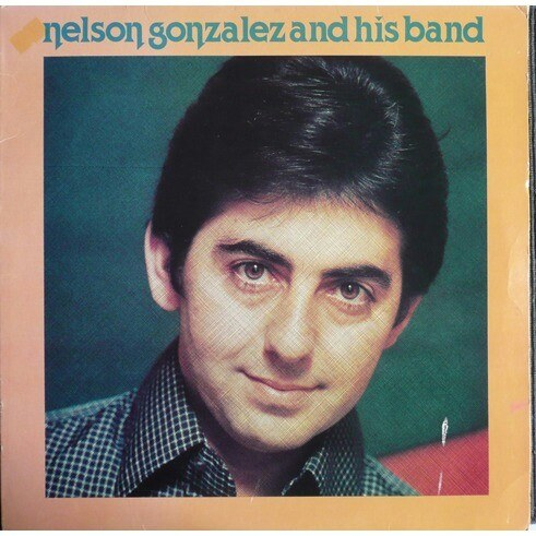 NELSON GONZALEZ AND HIS BAND