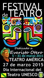 FESTIVAL DE TEATRO DEDICADO A EVARISTO OTERO