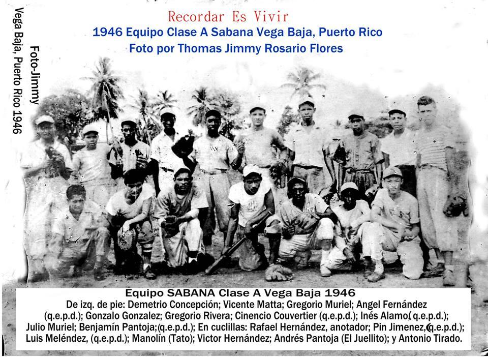HISTORIA DEL DEPORTE VEGABAJENO EQUIPO SABANA CLASE A VEGA BAJA 1946