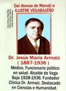 Dr. Jesús María Armaíz 1887-1936 Ex-alcalde