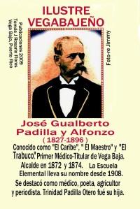 Dr.Jose G Padilla,  Primer Médico Titular VB y ex-alcalde