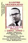 Lino Padrón Rivera, Líder Obrero, Legislador, Cívico
