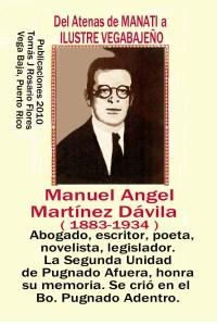 Manuel Angel Martinez Davila, Abogado, leguslador, poeta, novelista