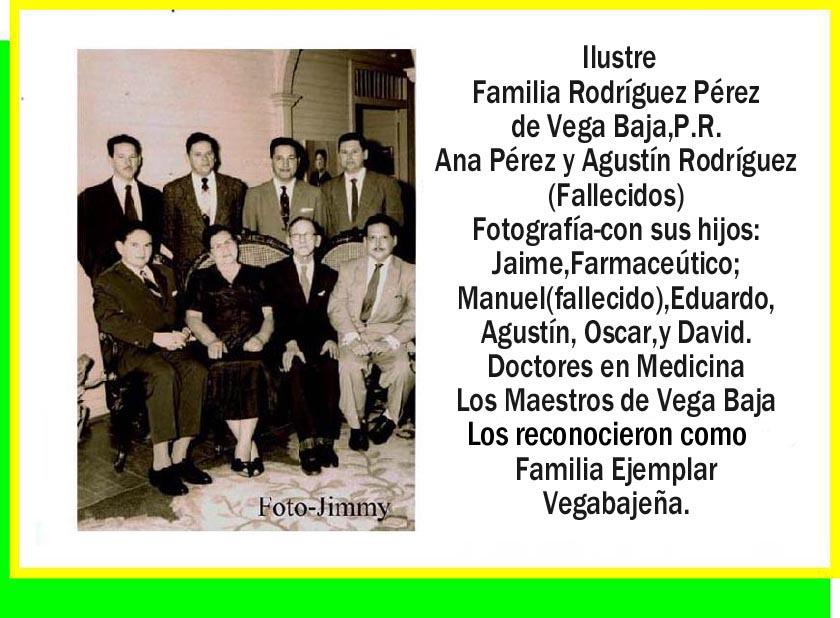 Rodriguez Pérez, Familia Destacada