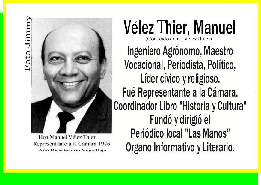 Vélez Thier, Manuel